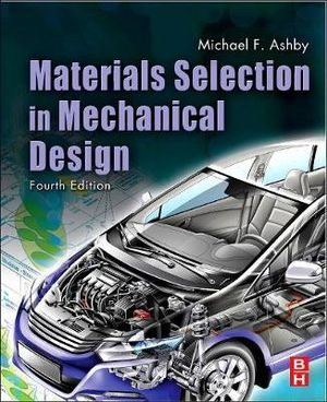 Cover of Materials Selection in Mechanical Design, Fourth Edition