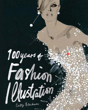 Cover of 100 Years of Fashion Illustration