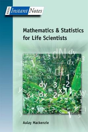 Cover of Mathematics and Statistics for Life Scientists