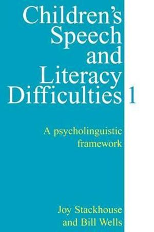 Cover of Children's Speech and Literacy Difficulties Book 1 - a Psycholinguistic Framework