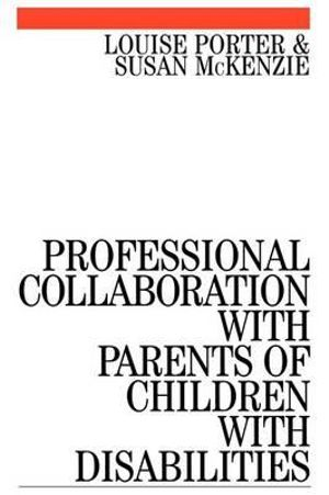 Cover of Professional Collaboration with Parents of Children with Disabilities