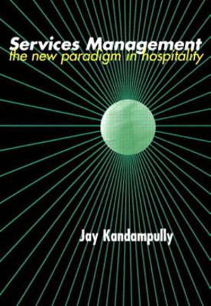 Cover of Services Managemnt: New Paradigm Hositality