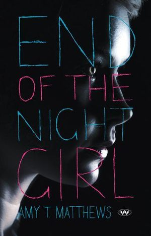 Cover of End of the Night Girl