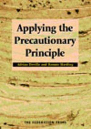 Cover of Applying the Precautionary Principle