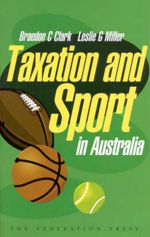 Cover of Taxation and Sport in Australia