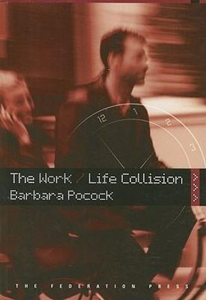 Cover of The Work/life Collision