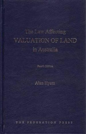 Cover of The Law Affecting Valuation of Land in Australia