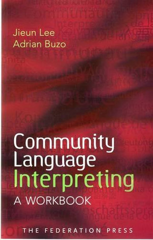 Cover of Community Language Interpreting