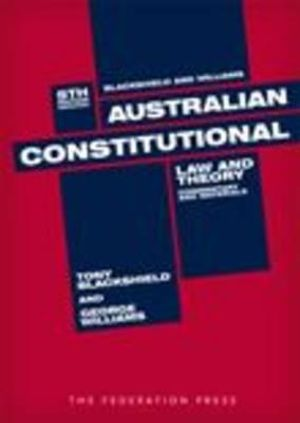Cover of Australian Constitutional Law and Theory