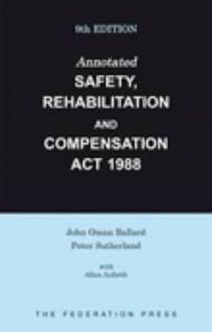Cover of Annotated Safety, Rehabilitation and Compensation Act 1988