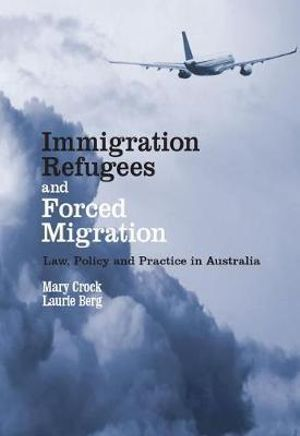 Cover of Immigration, Refugees and Forced Migration