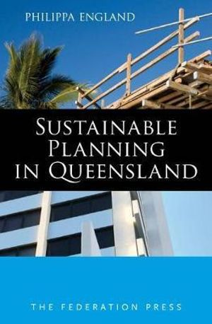 Cover of Sustainable Planning in Queensland