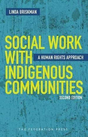 Cover of Social Work with Indigenous Communities