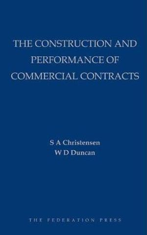 Cover of The Construction and Performance of Commercial Contracts