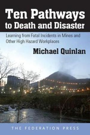 Cover of Ten Pathways to Death and Disaster