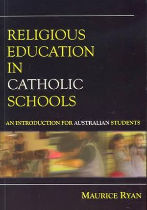 Cover of Religious Education in Catholic Schools
