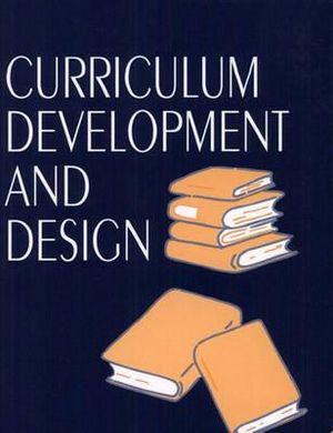 Cover of Curriculum Development and Design