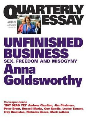 Cover of Quarterly Essay 50 Unfinished Business