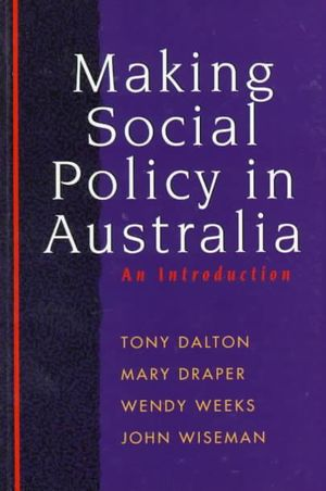 Cover of Making Social Policy in Australia An introduction