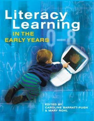 Cover of Literacy Learning in the Early Years