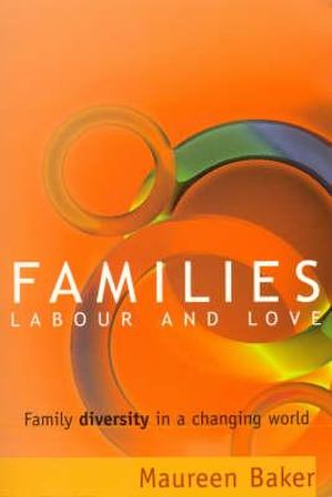 Cover of Families, Labour and Love