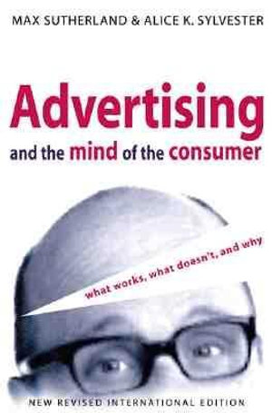 Cover of Advertising and the Mind of the Consumer