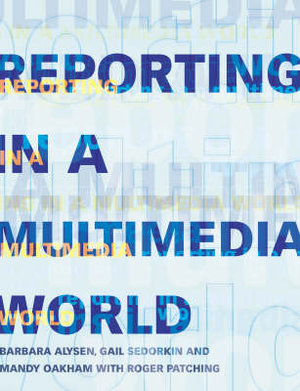Cover of Reporting in a Multimedia World