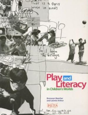 Cover of Play and Literacy in Children's Worlds