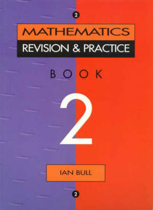 Cover of Mathematics Revision and Practice
