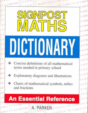 Cover of Signpost Maths Dictionary