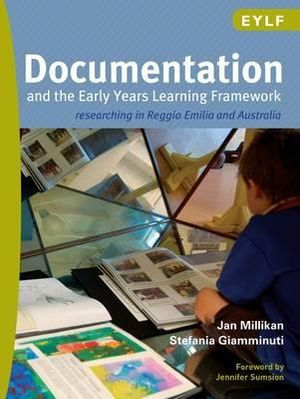 Cover of Documentation and the Early Years Learning Framework