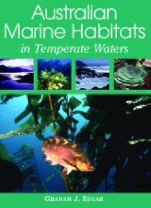Cover of Australian Marine Habitats in Temperate Waters