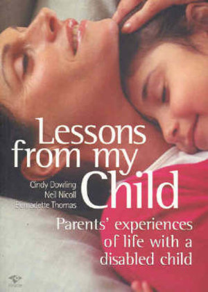 Cover of Lessons from My Child: Parents' experiences of life with a disabled child