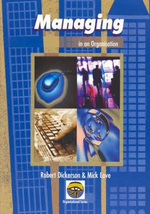 Cover of Managing in an Organisation