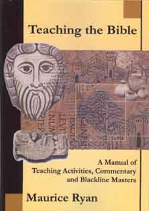 Cover of Teaching the Bible : -A Manual of Teaching Activities, Commentary and  Blackline Masters