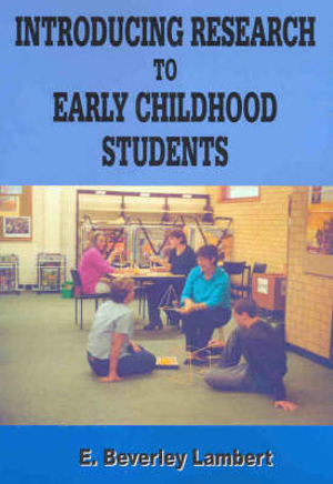 Cover of Introducing Research to Early Childhood Students