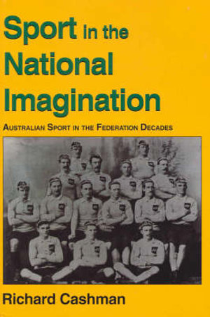 Cover of Sport in the National Imagination