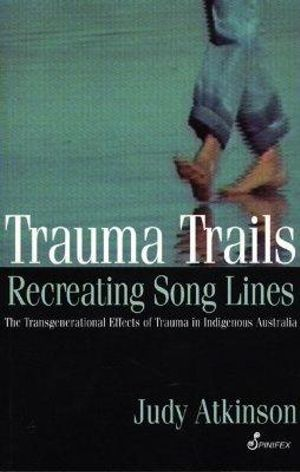 Cover of Trauma Trails, Recreating Song Lines