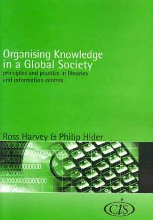 Cover of Organising Knowledge in a Global Society