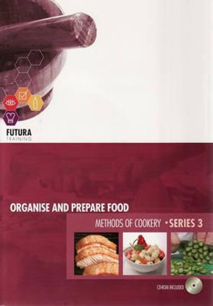Cover of Organise and Prepare Food and Methods of Cookery