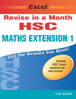 Cover of Excel Revise HSC Maths Extension 1 in a Month