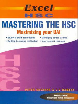 Cover of Excel HSC Mastering the HSC Maximising Your Uai