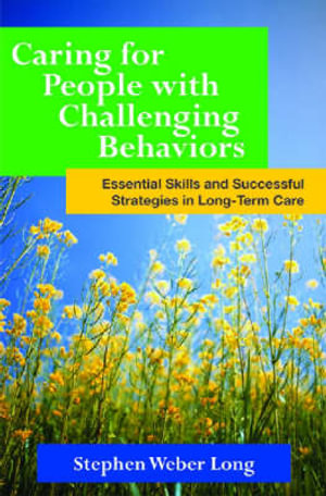 Cover of Caring for People with Challenging Behaviors