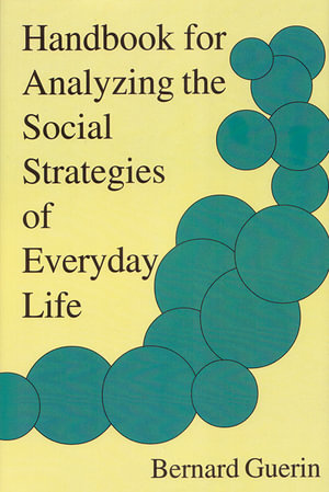 Cover of Handbook for Analyzing the Social Strategies of Everyday Life