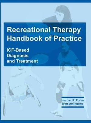 Cover of Recreational Therapy Handbook of Practice