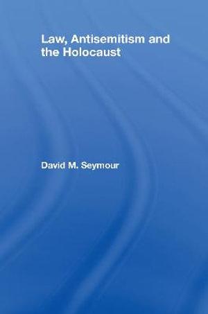 Law, Antisemitism and the Holocaust : Glasshouse - David Seymour
