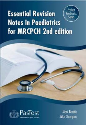 Cover of Essential Revision Notes in Paediatrics for the MRCPCH