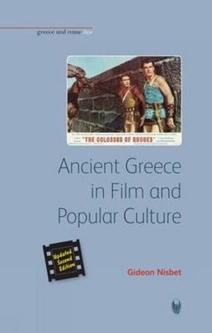 Cover of Ancient Greece in Film and Popular Culture