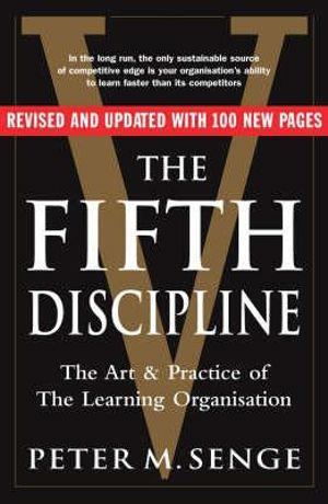 Cover of Fifth Discipline: The art and practice of the learning organ Seco