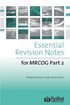 Cover of Essential Revision Notes for Part 2 MRCOG